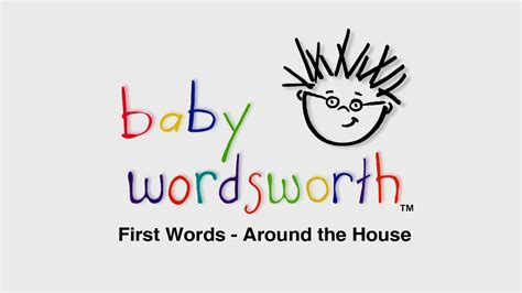 Baby Wordsworth - First Words - Around The House   The